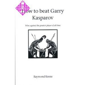 How to beat Gary Kasparov
