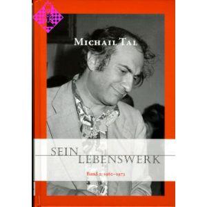 Michail Tal - Sein Lebenswerk 2