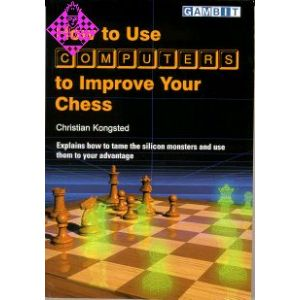 How to use computers to improve your chess