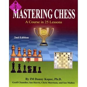 Mastering Chess - 2nd ed.