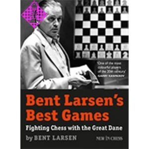 Bent Larsen´s Best Games