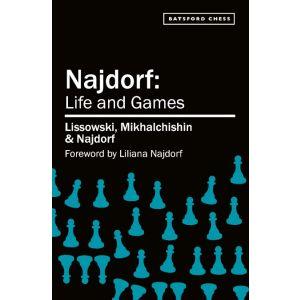 Najdorf: Life and Games