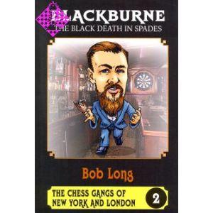 Blackburne - The Black Death in Spades