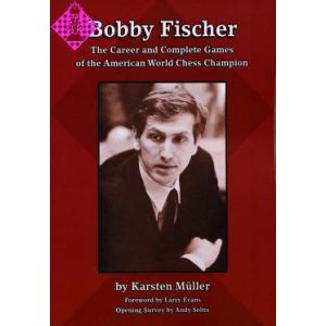 Bobby Fischer - The Career and Complete Games