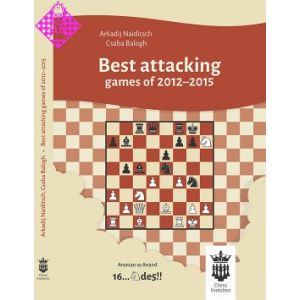 Best attacking games of 2012 - 2015