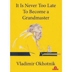 Never too late to become a Grandmaster