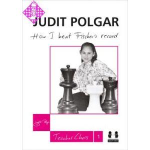 Judit Polgar - How I beat Fischer´s Record