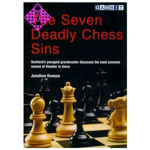 The Seven Deadly Chess Sins