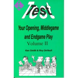 Test your Opening, Middlegame & Endgame Play 2