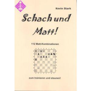Schach und Matt!