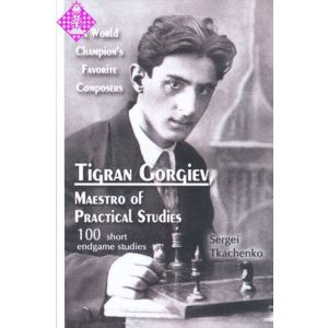 Tigran Gorgiev, Maestro of Practical Studies