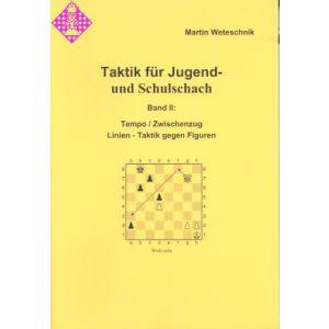 Taktik für Jugend- und Schulschach Band II