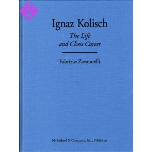Ignaz Kolisch - The Life and Chess Career