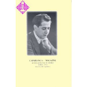 Capablanca - Magazine, Vol. I - 1912