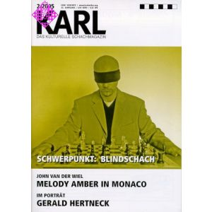 Karl - Die Kulturelle Schachzeitung 2005/2