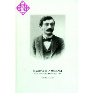 Lasker's Chess Magazine Vol. VII