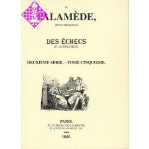 Le Palamède Deuxieme Série Vol. 5 - 1845