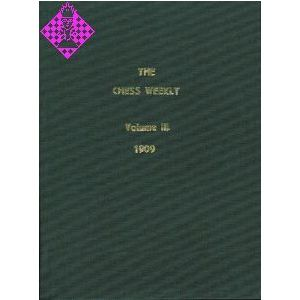 Chess Weekly/Vol. III - 1909
