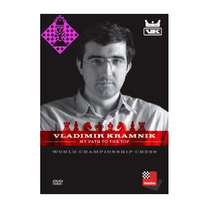 Vladimir Kramnik: My Path to the Top