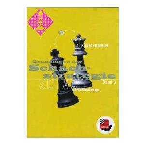 Grundlagen der Schachstrategie Band 3 3