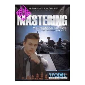 Mastering the Positional Sacrifice