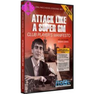 Attack Like a Super GM