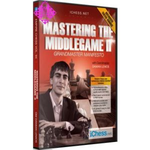 Mastering the Middlegame - part 2