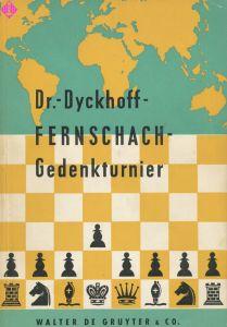 Dr. Dyckhoff-Fernschach-Gedenkturnier 1954/56