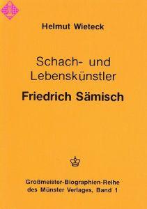 Schach- und Lebenskünstler Friedrich Sämisch