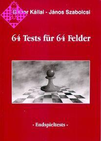 64 Tests für 64 Felder