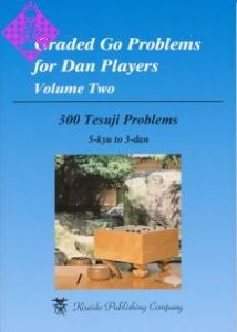 Graded Go Problems for Dan Players, Vol. 2