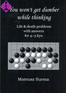 Life & death problems with answers for 4-5 kyu