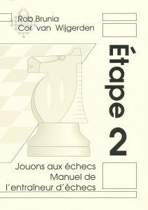 Jouons aux échecs - Étape 2