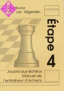Jouons aux échecs - Étape 4