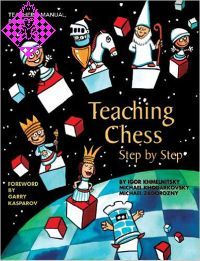 Teaching Chess - Step by Step - Book 1