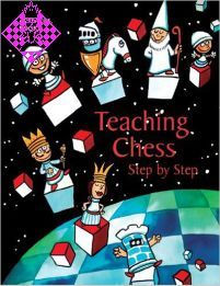 Teaching Chess - Step by Step - Book 3