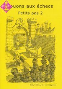 Jouons aux échecs - Petits pas 2