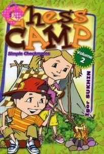 Chess Camp Vol. 2