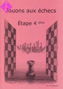 Jouons aux échecs - Étape 4 plus