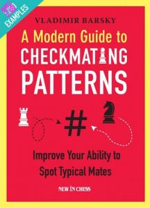 A Modern Guide to Checkmating Patterns