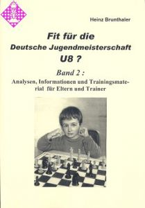Fit für die Dt. Jugendmeisterschaft U 8 ?/Bd. 2