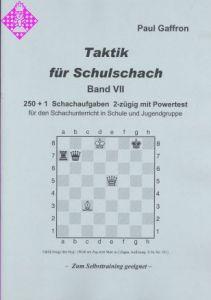 Taktik für Schulschach Band VII
