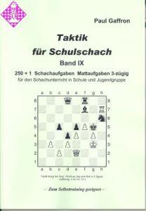Taktik für Schulschach Band IX