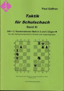 Taktik für Schulschach Band XI