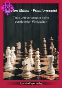 Karsten Müller - Positionsspiel