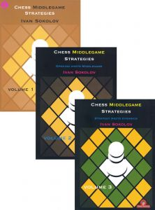 Chess Middlegame Strategies Vol. 1-3