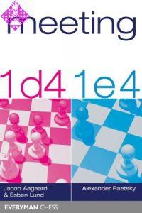 Meeting 1 d4 / 1 e4