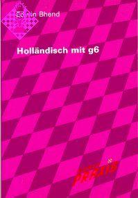 Holländisch mit g6