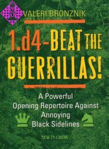 1.d4 - Beat the Guerrillas!