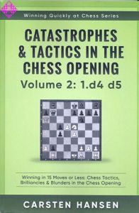 Catastrophes & Tactics 2: 1.d4 d5